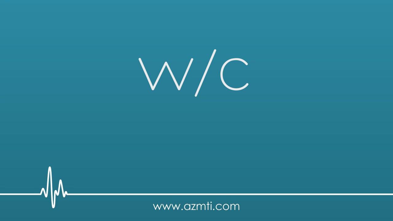 CNA Abbreviations: w/c