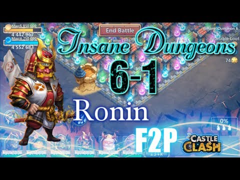Castle Clash Ronin Insane Dungeon 6-1_ F2P