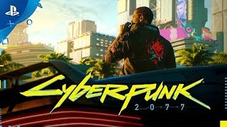 Cyberpunk 2077 | Official E3 2018 Trailer | PS4
