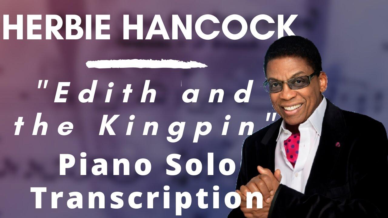 herbie-hancock-edith-and-the-kingpin-piano-solo-transcription-lef-germenlis
