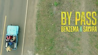 Benzema x Savara (Sauti Sol) - Bypass [OFFICIAL MUSIC VIDEO]