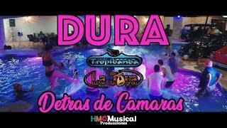 Dura - Tropibanda La Joya (Detrás de Camaras)