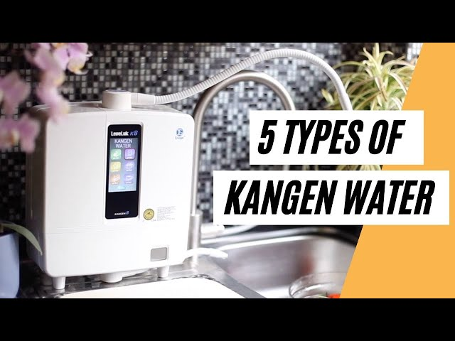 Did You Know These 5 Types Of Water Produced By KANGEN Machine (What Water To Drink?)
