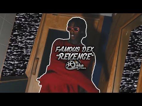 Famous Dex -
