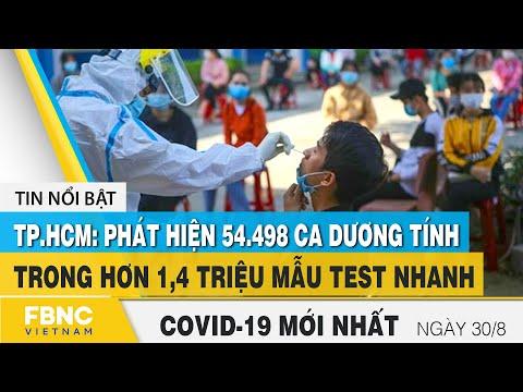 Tin tức Covid-19 mới nhất hôm nay 30/8 | Dich Virus Corona Việt Nam hôm nay | FBNC
