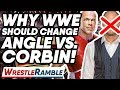 Why Kurt Angle Vs Baron Corbin NEEDS To Be Changed! WWE Raw, Mar. 25, 2019 Review | WrestleTalk