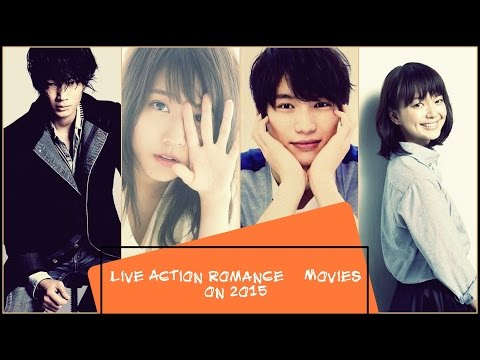 Japanese Live Action Romance Movies on 2015