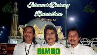 SELAMAT DATANG RAMADHAN - BIMBO (with lyrics)