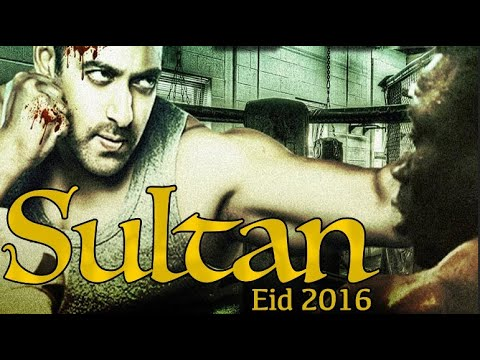 SULTAN Official Trailor 2016 Shalman Khan