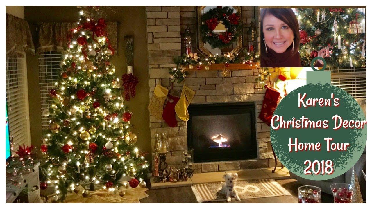 Karen S 2018 Christmas Decor Home Tour Christmas Home