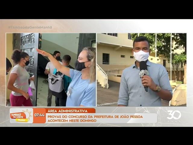 Provas do concurso da prefeitura de João Pessoa acontecem neste domingo -Tambaú da Gente Manhã