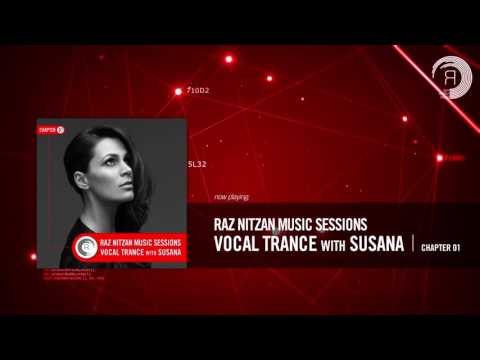 Raz Nitzan Music Sessions - Vocal Trance with Susana (Chapter 1) **FREE DOWNLOAD**