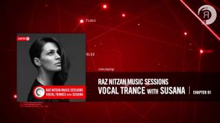 Raz Nitzan Music Sessions - Vocal Trance with Susana (Chapter 1) **FREE DOWNLOAD**(All previous RNM Sessions: https://RazNitzan.lnk.to/RNMSessions Subscribe to our Youtube Channel: http://bit.ly/2jNse3f Download here: ..., 2016-08-26T14:03:37.000Z)