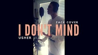 Usher - I Don't Mind (Zack Cover)