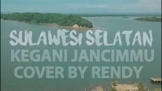 Lagu BUGIS - Kegani Jancimmu Cover Rendy (Kota Parepare)