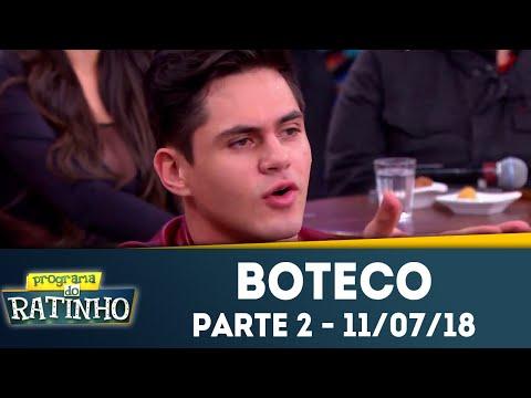 Boteco do Ratinho - Parte 2 | Programa do Ratinho (11/07/2018)