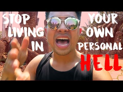 Stop Living In Your Own Personal Hell - Vientiane, Laos
