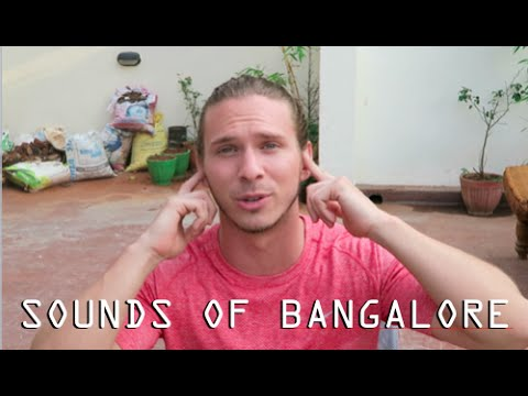 THE SOUNDS OF BANGALORE