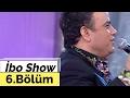 İbo Show - 6. Bölüm (Demet Akalın  - Bülent Serttaş - Bülent Polat) (2006)