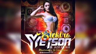 ELEKTRO 2K18 ✖ (SIN VOCES) ✖ DJ YETSON EL ALTO VOLTAJE | 2018