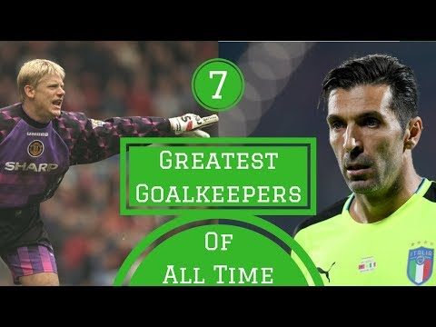 7 Greatest Goalkeepers of All Time