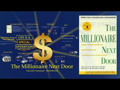 "How to Get Rich - ""The Millionaire Next Door"" - An Executive Summary Book Review"