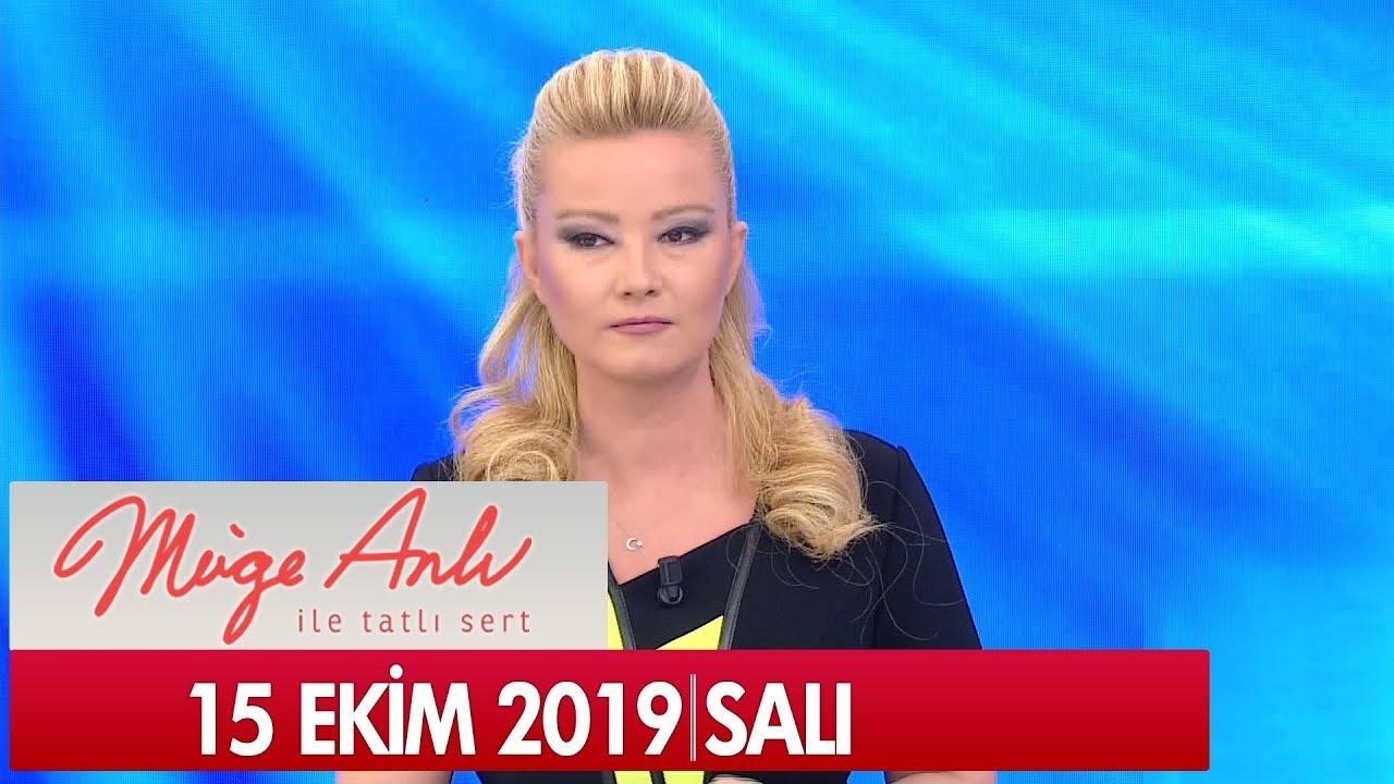 Müge Anlı ile Tatlı Sert 15 Ekim 2019 - Tek Parça