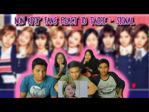 Thumbnail: NON KPOP FANS REACT TO: Twice (트와이스) - Signal MV