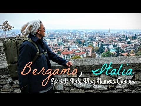 Bergamo, Italy Travel Guide | Città Alta Upper City | Italia Vlog Numero Quattro