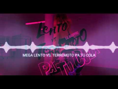LENTO VS. TERREMOTO PA´ TU´  COLA - EiC.BADPPRO