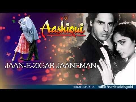 Jaan-E-Zigar Jaaneman Full Song (Audio)   Aashiqui   Rahul Roy, Anu Agarwal