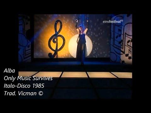 Alba – Only Music Survives 1985 (Sub. Español)