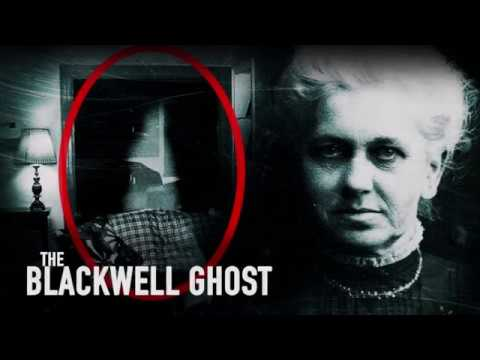 The Blackwell Ghost: Documentary or Horror Movie with a Great Hook?