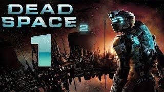 Dead Space 2 | Capítulo 1 | Let