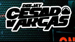 Dj Cesar Vargas - Te Hago El Amor - Zion & Lennox