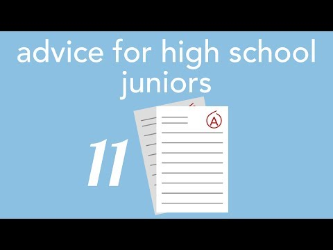Advice For High School Juniors