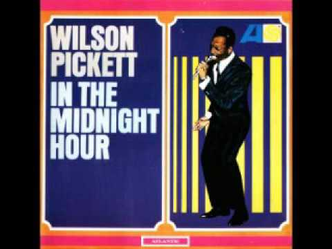 Wilson Pickett - In the midnight hour (full album)