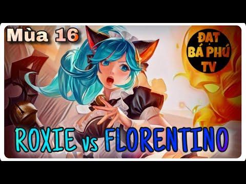 Liên quân Mobile | ROXIE mùa 16 | SOLO FLORENTINO và cái kết 🔥