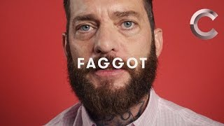 One Word: Faggot (Gay men)