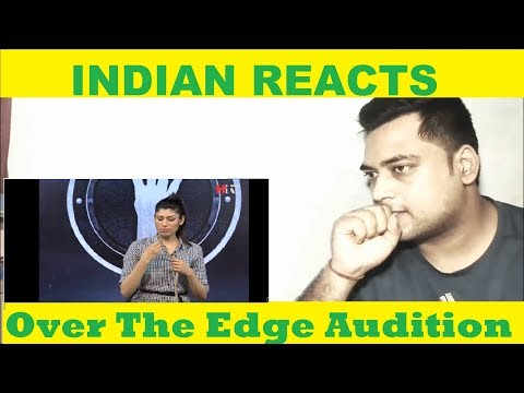 INDIAN Reacts to Over The Edge Audition | Dr. Ayesha | Review | Reaction | by Mayank