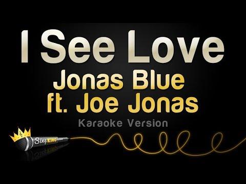 Download  Jonas Blue ft. Joe Jonas - I See Love Karaoke Version Gratis, download lagu terbaru