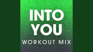 Into You (Workout Mix)