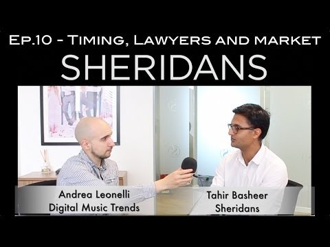 DSPs: Timing, Lawyers and Market - Music Law Ep. 10 with Tahir Basheer - Sheridans (Sponsors)