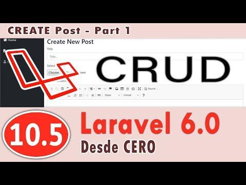 10.05-Curso De Laravel 6.0 - Crear El CRUD Para Post   CREATE Post - Part 1