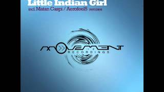 Sezer Uysal - Little Indian Girl (Aerofeel5 remix) - Movement Recordings