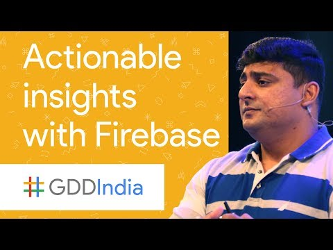 Actionable Insights with Firebase (GDD...