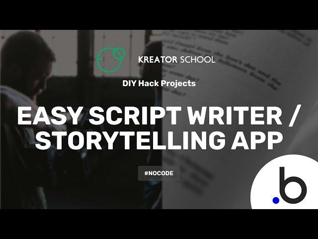 Create a Story Telling - Script Writing Web App #NoCode