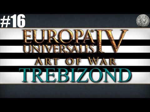 "Europa Universalis IV (EU4) Art of War Let's Play - Trebizond - #16 ""Caspian Feud"""