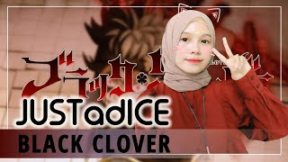 【Rainych】JUSTadICE - BLACK CLOVER OP 7 (cover)