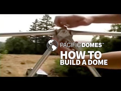 Pacific Domes – How to Build a Geodesic Dome – VIDEO